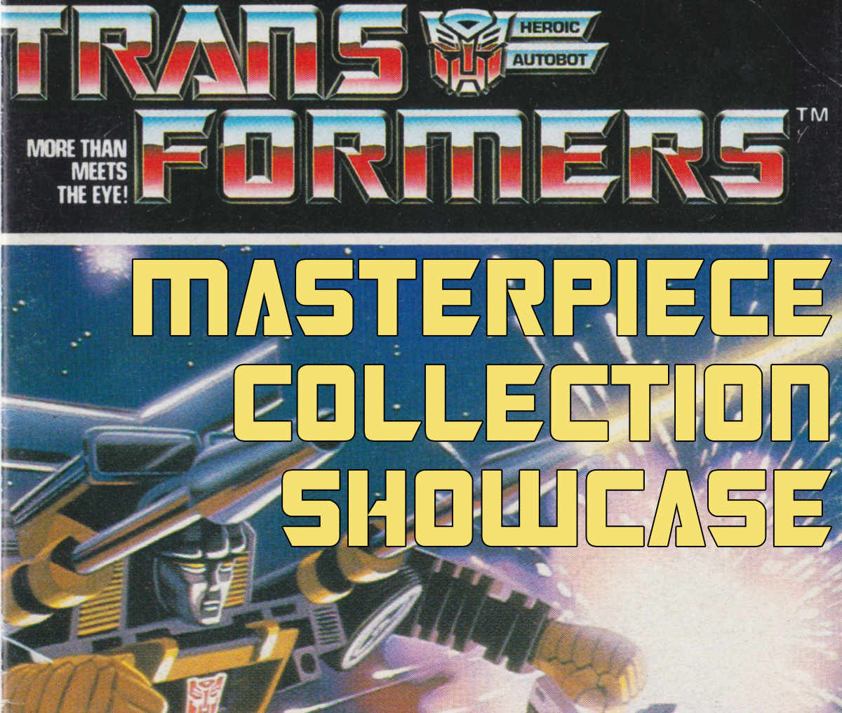Masterpiece Collection Showcase